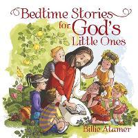 Bedtime Stories for God's Little Ones (Paperback)