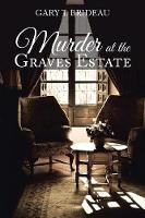 Murder at the Graves Estate (Paperback)
