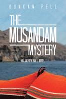 The Musandam Mystery: An Andrew Ball Novel (Paperback)