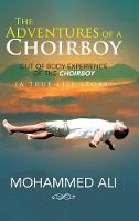 The Adventures of a Choirboy: A True Life Story about the Out-Of-Body Experience of a Choirboy (Hardback)