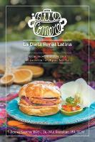�qu� Comer�? La Dieta Renal Latina: Ricas Recetas Latinas Para El Paciente Renal y Su Familia (Paperback)