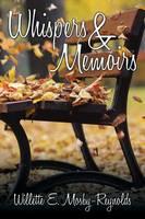 Whispers & Memoirs (Paperback)