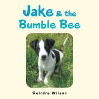 Jake & the Bumble Bee (Paperback)