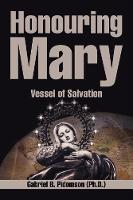 Honouring Mary: Vessel of Salvation (Paperback)