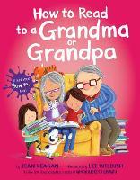 How to Read to a Grandma or Grandpa (Hardback)