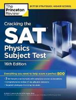 Cracking the Sat Physics Subject Test - College Test Prep (Paperback)
