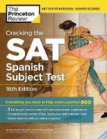 Cracking the Sat Spanish Subject Test - College Test Prep (Paperback)