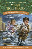 Hurricane Heroes in Texas - Magic Tree House (R) 30 (Hardback)