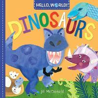 Hello, World! Dinosaurs (Board book)