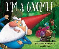 I'm a Gnome! (Hardback)