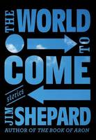 The World To Come (Hardback)
