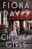 The Chelsea Girls: A Novel (Hardback)