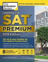 Cracking the SAT Premium Edition with 8 Practice Tests, 2019 - College Test Prep (Paperback)