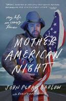 Mother American Night: My Life in Crazy Times (Paperback)
