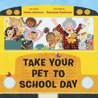 Take Your Pet to School Day (Hardback)