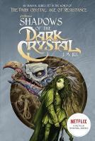 Shadows of the Dark Crystal #1 - Jim Henson's The Dark Crystal 1 (Paperback)