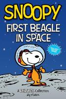 Snoopy: First Beagle in Space (PEANUTS AMP Series Book 14): A PEANUTS Collection - Peanuts Kids 14 (Paperback)