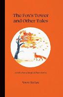 The Fox's Tower and Other Tales (Hardback)