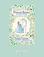 Princess Betony and The Unicorn: Book 1 (Paperback)