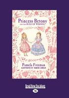 Princess Betony and the Rule of Wishing: Book 3 (Paperback)