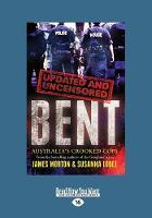 Bent Uncensored (Paperback)