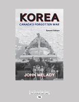 Korea: Canada's Forgotten War (Second Edition) (Paperback)