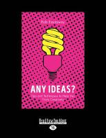 Any Ideas?: Tips and Techniques to Help You Think Creatively (Paperback)