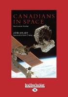 Canadians in Space: The Forever Frontier (Paperback)