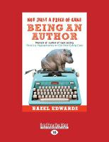 Not Just a Piece of Cake Being an Author (Paperback)