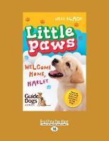 Welcome Home, Harley: Little Paws 1 (Paperback)