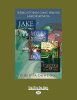 Weird Stories Gone Wrong 3-Book Bundle: Carter and the Curious Maze / Myles and the Monster Outside / Jake and the Giant Hand (Paperback)