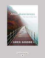 After Awareness: The End of the Path (Paperback)