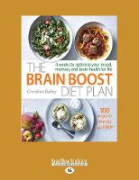 Brain Boost Diet Plan: 4 weeks to optimize your mood, memory and brain health for life (Paperback)