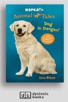 RSPCA Animal Tales 5: Dog in Danger (Paperback)