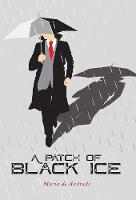 A Patch of Black Ice (Hardback)