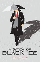 A Patch of Black Ice (Paperback)