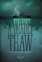 A Deadly Thaw: The York Factory Connection (Hardback)