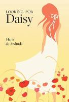 Looking for Daisy (Hardback)