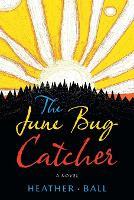 The June Bug Catcher (Paperback)