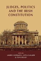 Judges, Politics and the Irish Constitution (Paperback)
