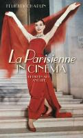 La Parisienne in Cinema: Between Art and Life (Paperback)