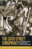 The Cato Street Conspiracy: Plotting, Counter-Intelligence and the Revolutionary Tradition in Britain and Ireland (Hardback)