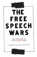 The Free Speech Wars