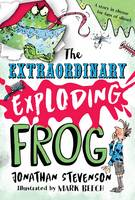 The Extraordinary Exploding Frog (Hardback)