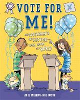Vote for Me!: Democracies, dictators and decision-makers (Paperback)