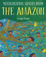 Multicultural Stories: Stories From The Amazon (Paperback)