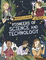 Brilliant Women: Pioneers of Science and Technology - Brilliant Women (Hardback)