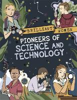 Brilliant Women: Pioneers of Science and Technology - Brilliant Women (Paperback)