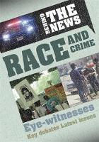 Behind the News: Race and Crime - Behind the News (Paperback)