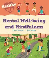 Healthy Me: Mental Well-being and Mindfulness - Healthy Me (Paperback)